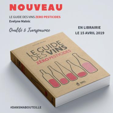 Le Guide des Vins Zéro Pesticides par Evelyne Malnic
