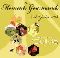 Les Moments Gourmands de l'Oulivie - 2 et 3 juin 2018