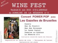 WINE FEST 21 juin 2019 au Dom. de la Réserve d'O