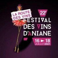 La Route des Vins du Festival des Vins d'Aniane - 22ème édition - 2021