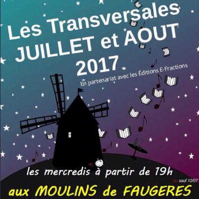 Transversales 2017 aux Moulins de Faugères