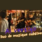 Al Vertigo - Trinque Fougasse O'Sud - Musique Cubaine