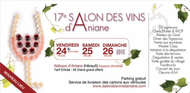 17ème Salon des Vins d'Aniane - 24 au 26 juillet 2015 - le programme