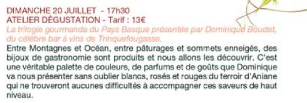 Atelier du Goût - 16ème Salon des Vins d'Aniane - Dimanche 20 juillet 2014, atelier animé par Dominique Boudet - Trilogie Gourmande