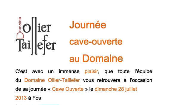 Cave Ouverte au Domaine Ollier-Taillefer - 2013