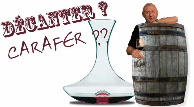 Décanter ou Carafer ? - École du Vin - Philippe Serra - Blog avril 2014