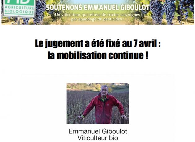 Emmanuel GIBOULOT - viticulteur Bio ayant refusé l'épandage de pesticides - Soutien