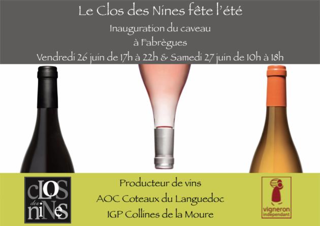 Inauguration du caveau du Clos des Nines - Fabrègues - 26 et 27 juin 2015