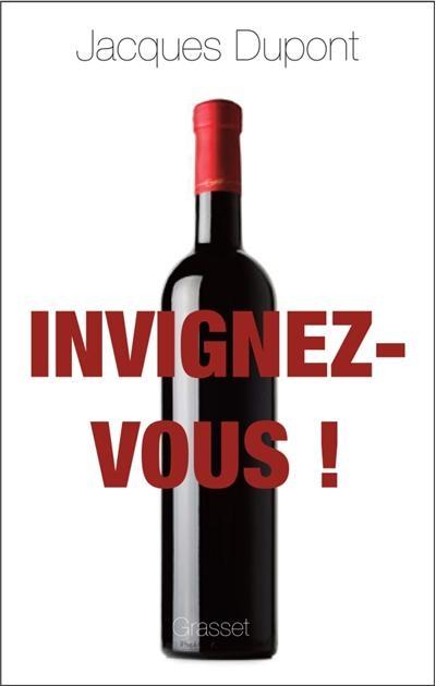 Invignez-vous! de Jacques Dupont