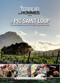 """LIVRE """"UN TERROIR DES HOMMES"""" - Le Pic Saint Loup - en vente chez Trinque Fougasse"""
