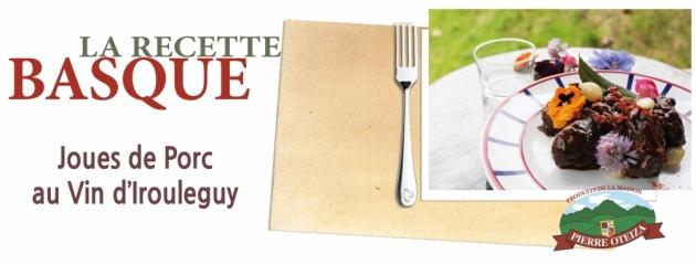 Pierre Oteiza - Recette - joue de porc au vin d'Iroulégy