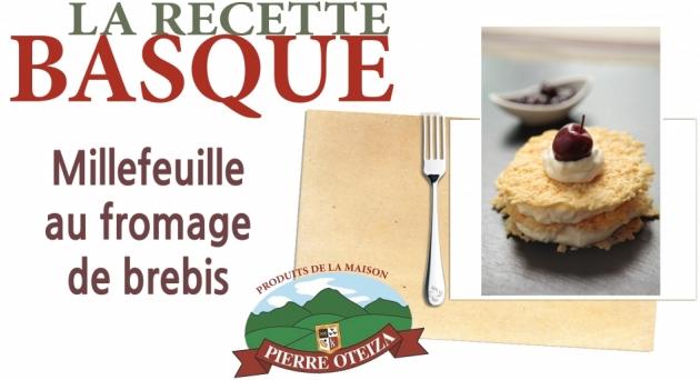 Pierre Oteiza - Recette - Millefeuille au fromage de brebis