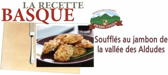 Pierre Oteiza - Recette - soufflés au jambon des aldudes