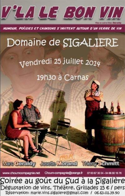 V'là l'bon vin au Domaine de Sigalière - 25 juillet 2014